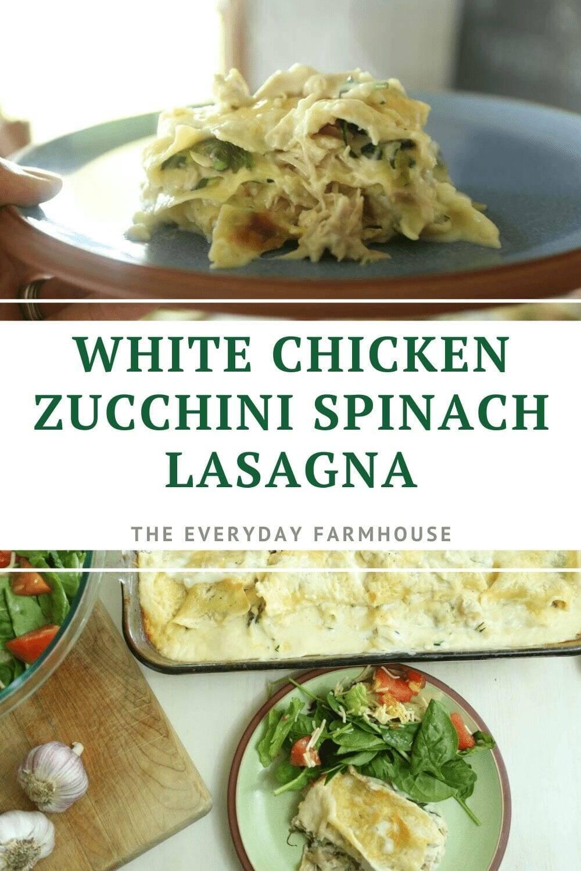 Chicken Zucchini Spinach Lasagna