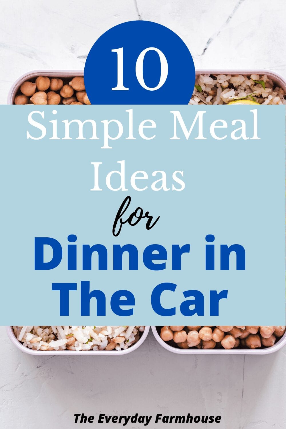 10 Simple Meal Ideas For Dinner in The Car