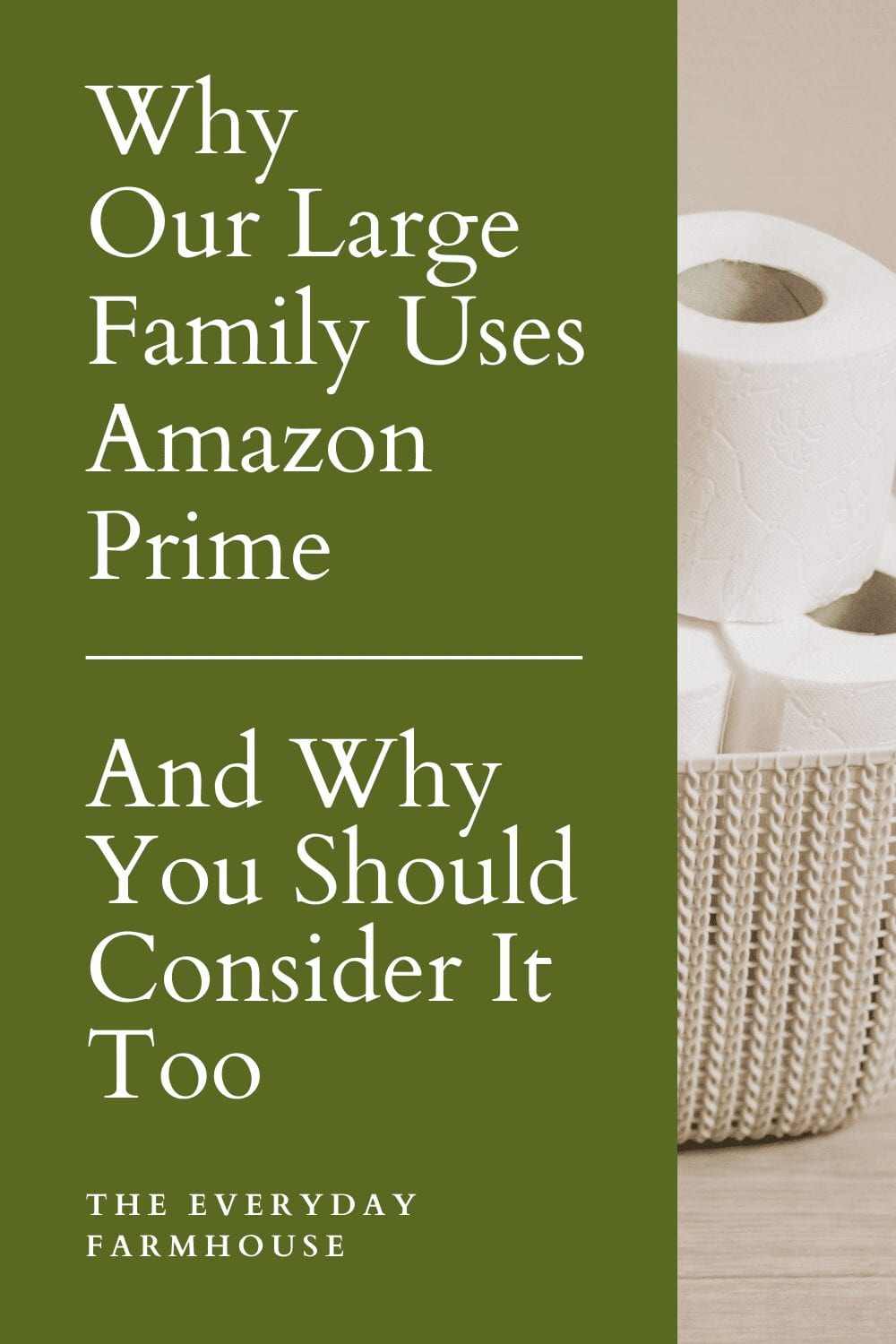Why Our Large Family Uses Amazon Prime, and Why You Should Consider It Too